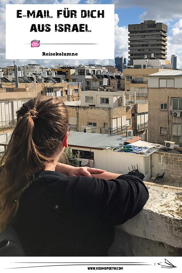 Reise-Kolumne: E-Mail für dich aus Israel