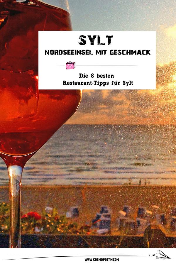Nordsee-Insel mit Geschmack: Die 8 besten Restaurant-Tipps für Sylt