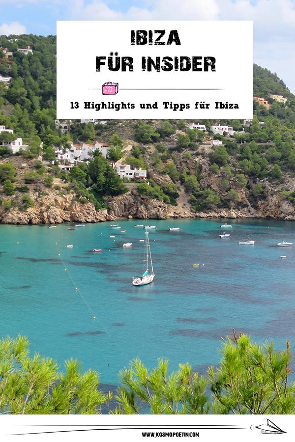 Ibiza für Insider: 13 Highlights und Tipps für Ibiza