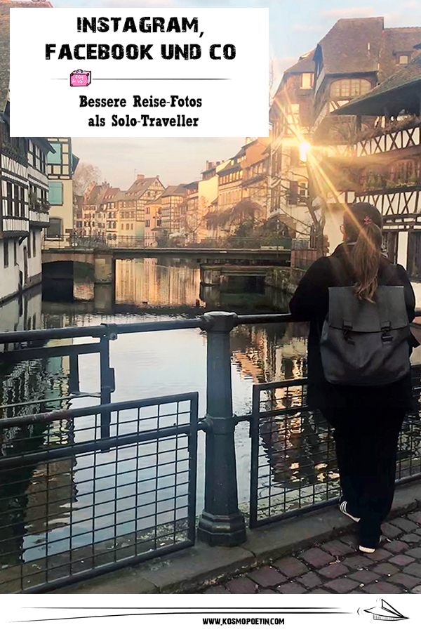 Instagram, Facebook & Co: 10 Tricks für bessere Reise-Fotos als Solo-Traveller