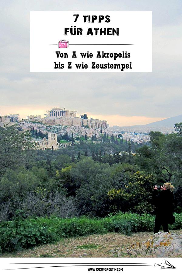 Von A wie Akropolis bis Z wie Zeustempel: 7 Tipps für Athen