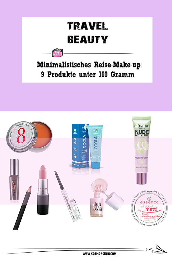 Travel-Beauty: 9 Produkte unter 100 Gramm für ein minimalistisches Reise-Make-up