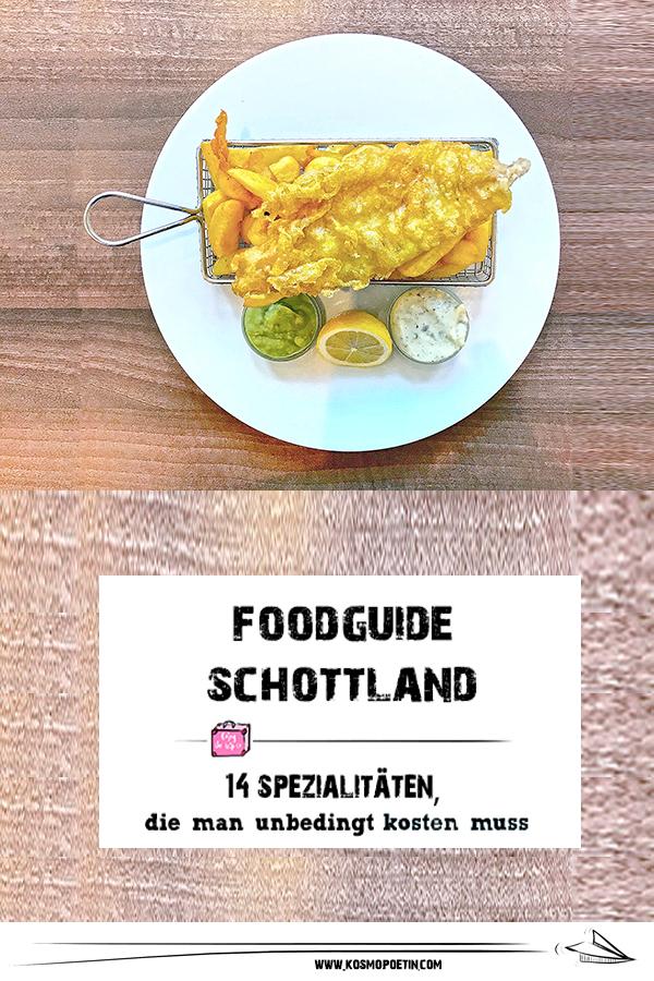 Food-Guide für Schottland: 14 Spezialitäten, die man bei einer Schottlandreise essen muss