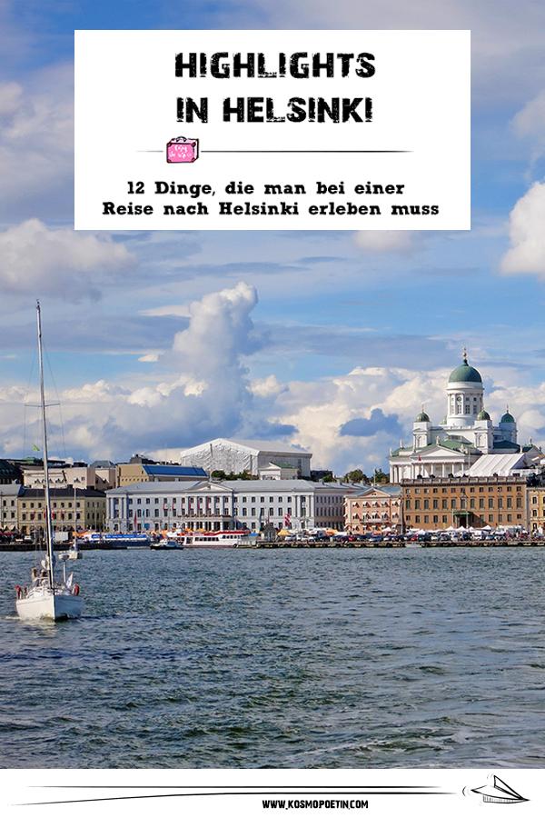 Highlights in Helsinki: 12 Dinge, die man bei einer Reise nach Helsinki erleben muss
