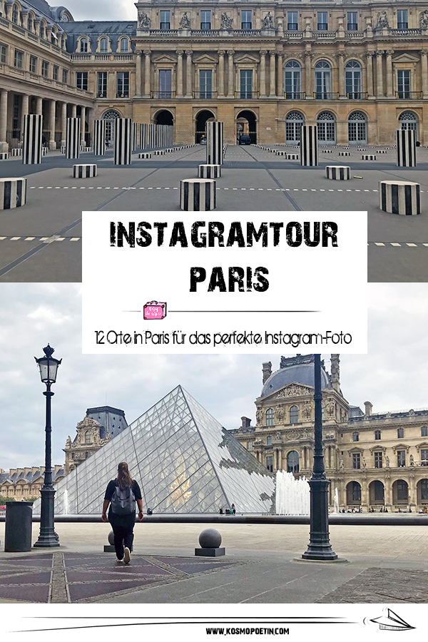 Instagram-Tour Paris: 12 Orte in Paris für das perfekte Instagram-Foto