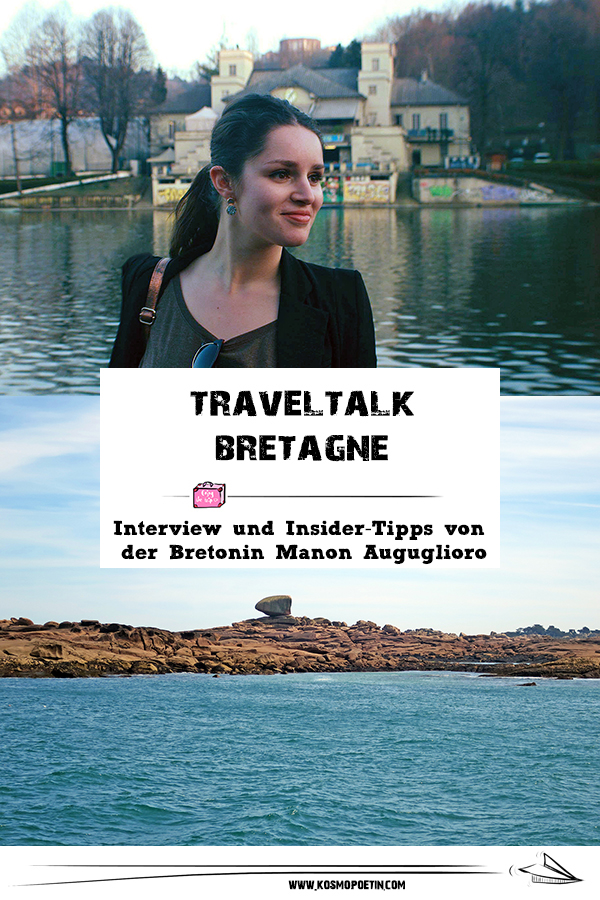 Travel-Talk Bretagne: Interview & Insider-Tipps von der Bretonin Manon Auguglioro
