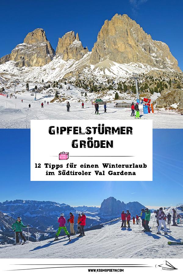 Gipfelstürmer Gröden: 12 Tipps & Travel-Facts für einen Winterurlaub im Südtiroler Val Gardena