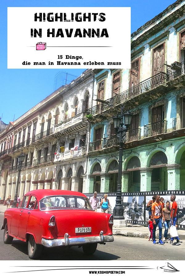 Highlights in Havanna: 15 Dinge, die man in Havanna erleben muss