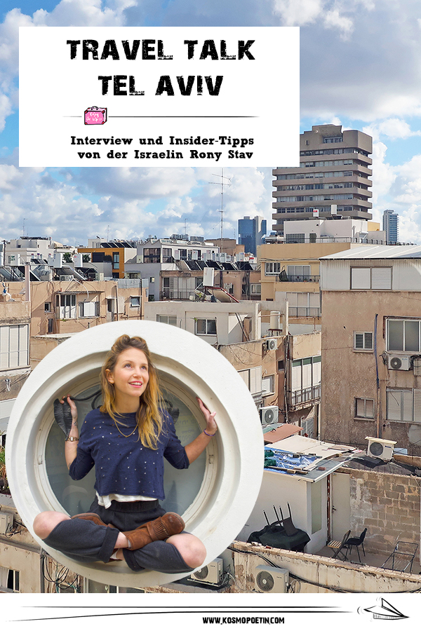 Travel-Talk Tel Aviv: Interview & Insider-Tipps von der Israelin Rony Stav