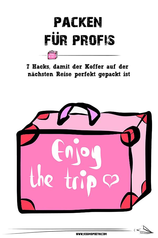 Packen für Profis: 7 Hacks, damit der Koffer auf der nächsten Reise perfekt gepackt ist