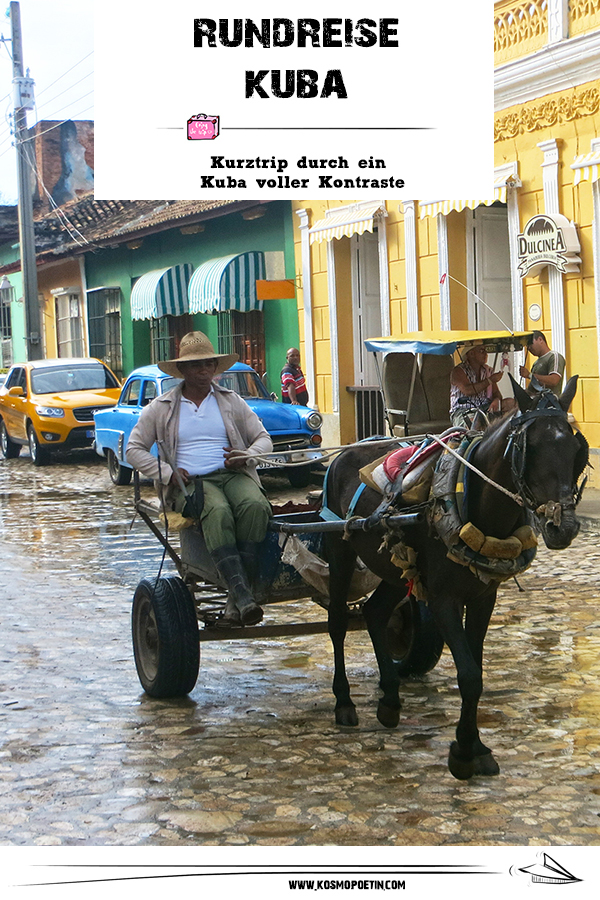 Rundreise Kuba: Kurztrip durch ein Kuba voller Kontraste