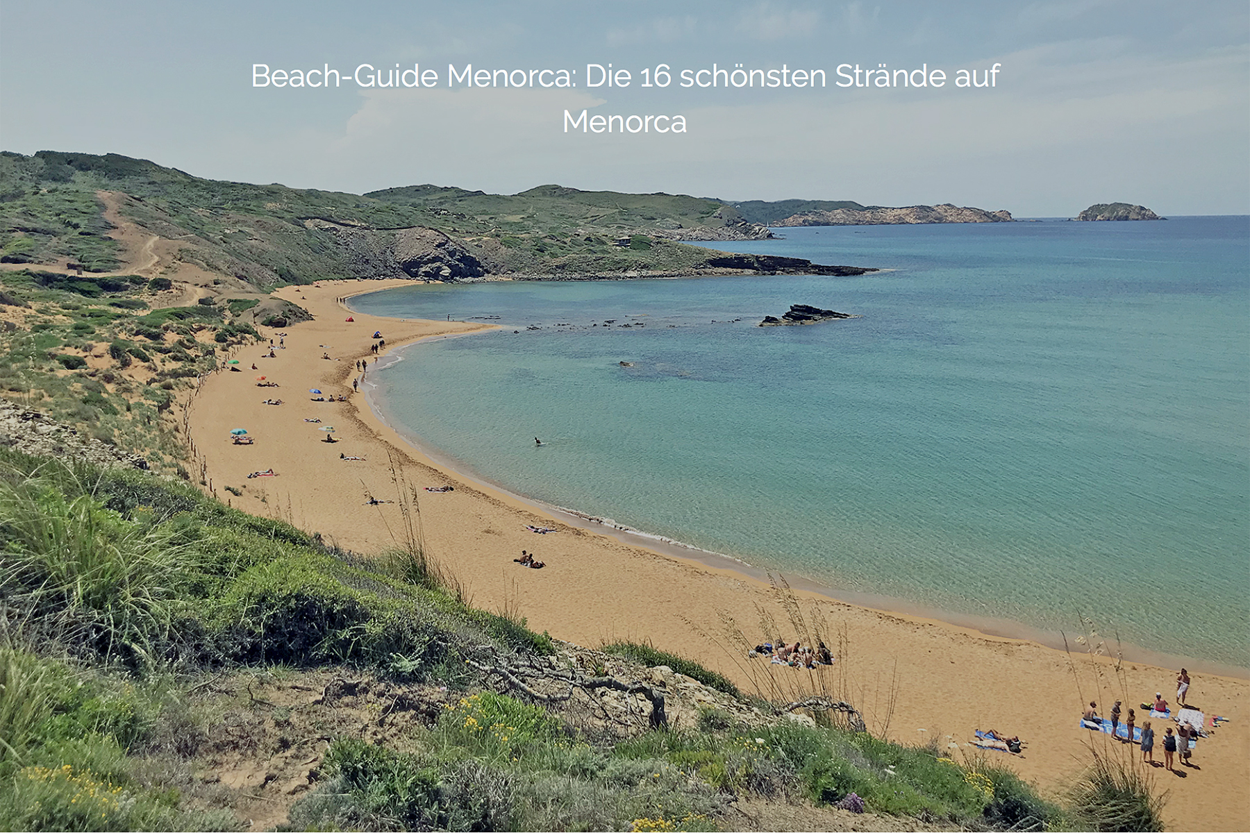 Reise-Special Menorca: Urlaubs-Guide für die nächste Reise nach Menorca