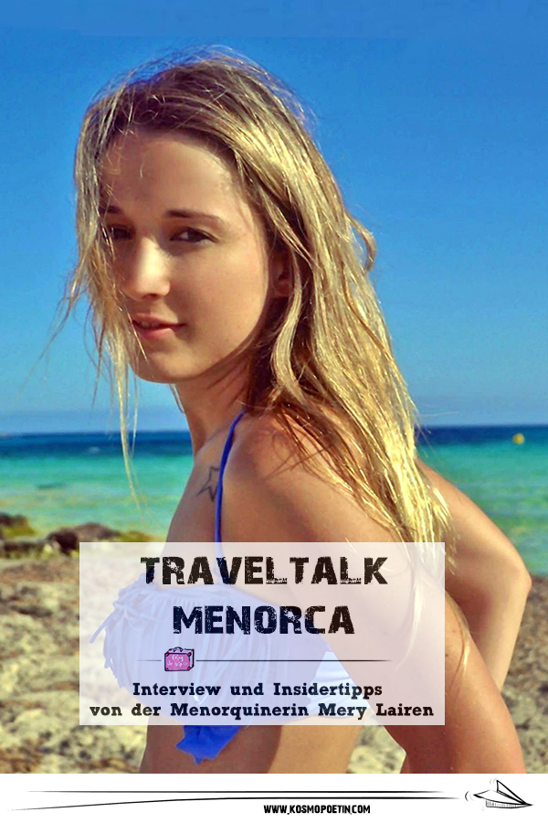 Travel-Talk Menorca: Interview & Insidertipps von der Menorquinerin Mery Lairén