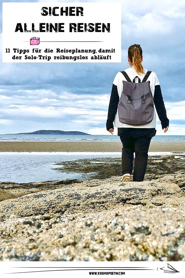 Sicher alleine reisen: 11 Tipps für die Reiseplanung, damit der Solo-Trip reibungslos abläuft