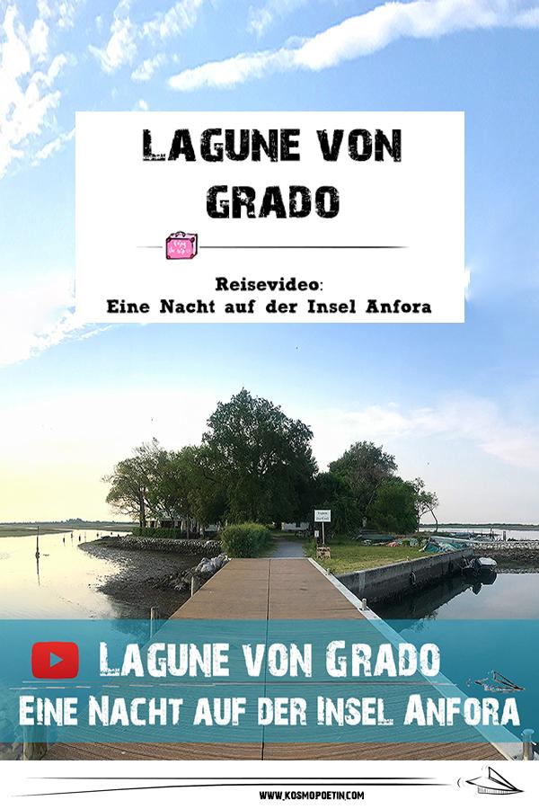 Reisevideo: Eine Nacht auf der Insel Anfora in der Lagune von Grado