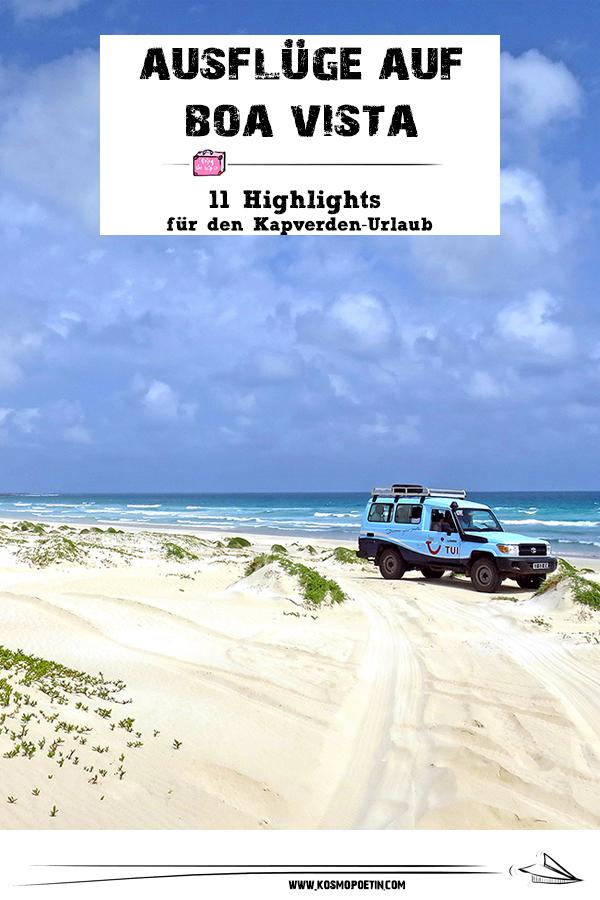 Ausflüge auf Boa Vista: 11 Highlights für den Kapverden-Urlaub auf Boa Vista