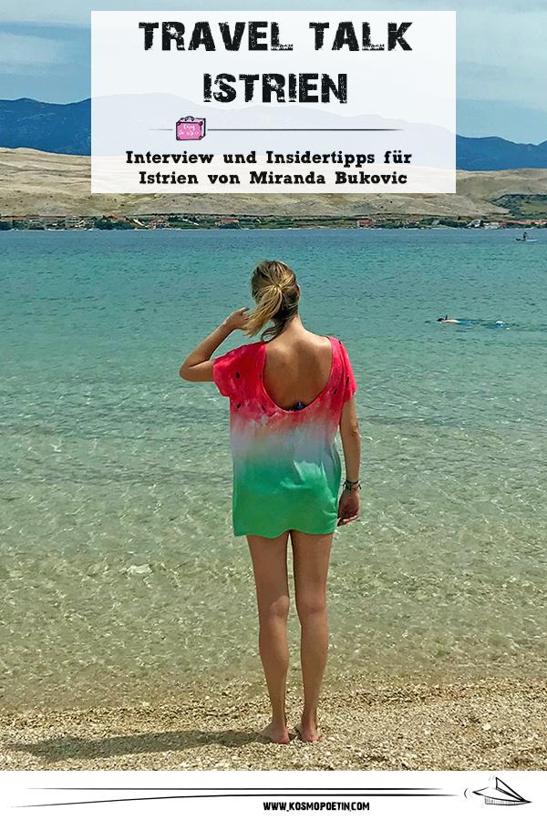 Travel-Talk Istrien: Interview & Insidertipps für Istrien von Miranda Bukovic