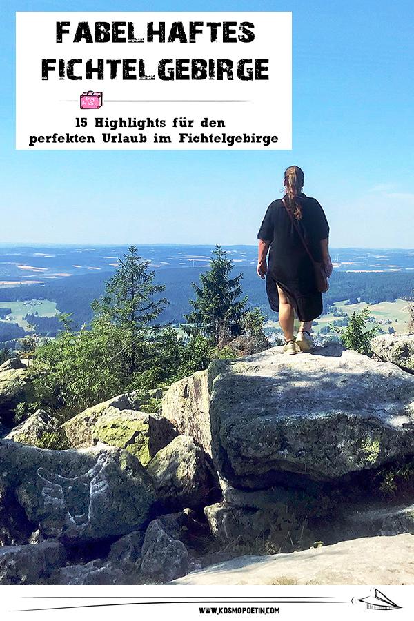 Fabelhaftes Fichtelgebirge in Franken: 15 Highlights für den perfekten Urlaub im Fichtelgebirge