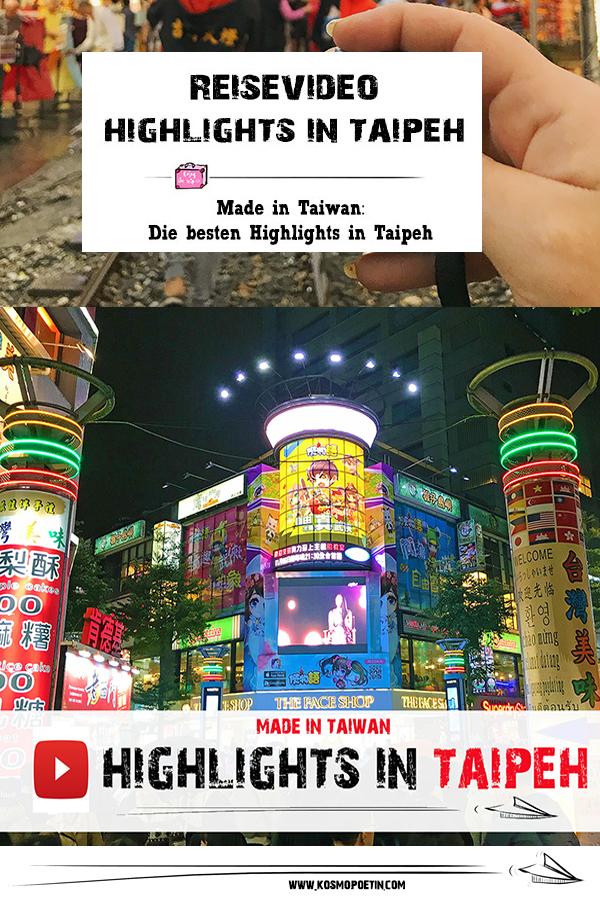 Reisevideo: Die besten Highlights und Sehenswürdigkeiten in Taipeh