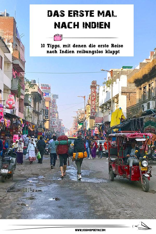 Das erste Mal nach Indien: 10 Tipps, mit denen die erste Reise nach Indien reibungslos klappt