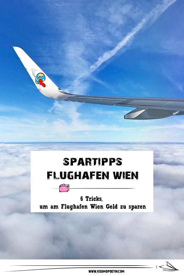 Spar-Tipps Flughafen Wien: 6 Tricks, um am Flughafen Wien Geld zu sparen