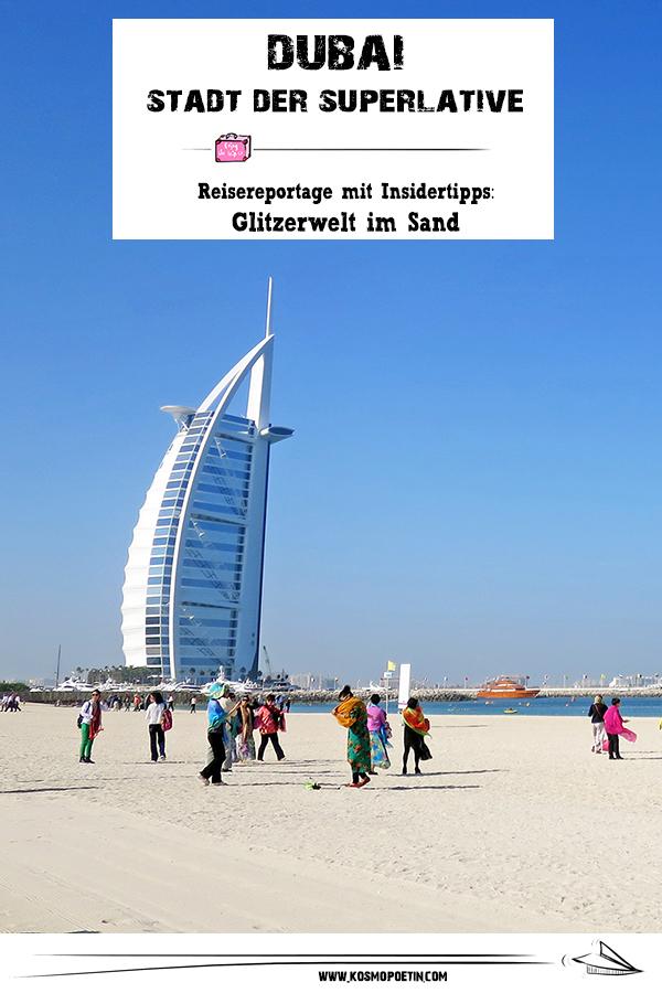 Dubai, Stadt der Superlative: Großspurige Glitzerwelt im Sand