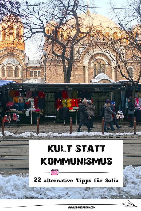 Kult statt Kommunismus: 22 alternative Tipps für Sofia