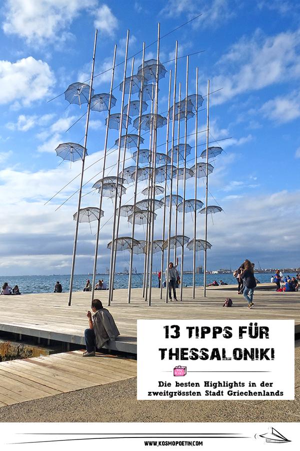 Thessaloniki: Highlights der zweitgrößte Stadt Griechenlands