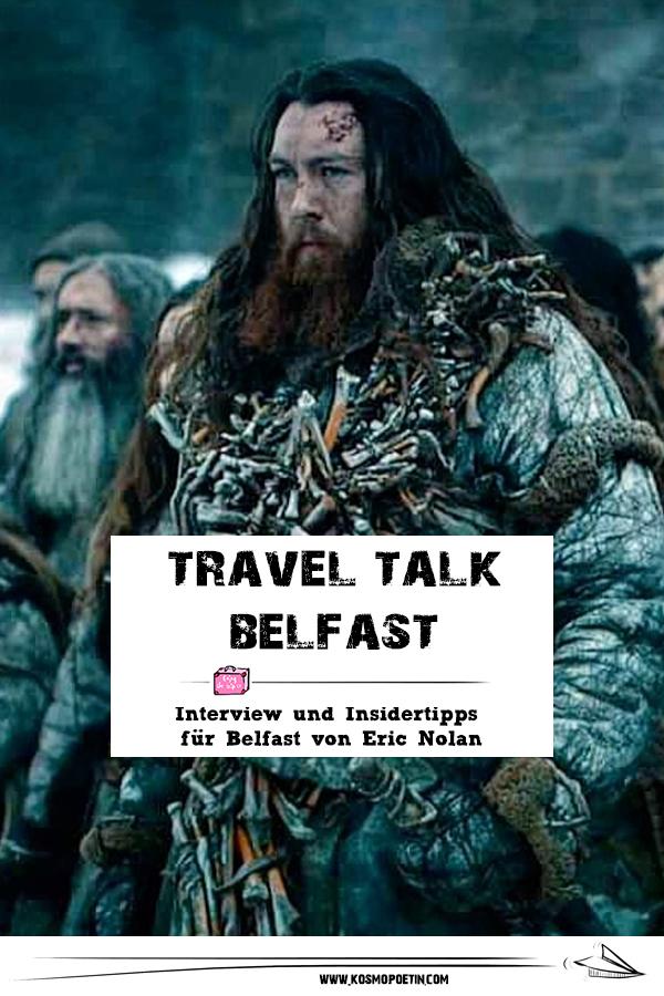 Travel Talk Nord-Irland: Interview und Insidertipps für Belfast von Eric Nolan