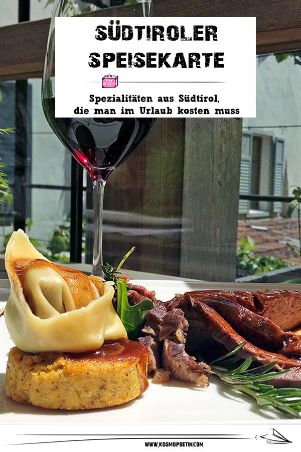 Südtiroler Speisekarte: Spezialitäten aus Südtirol, die man im Urlaub kosten muss